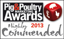 Pig & Poultry Awards Highly Commended 2013